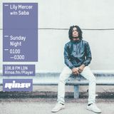 The Lily Mercer Show | Rinse FM | December 6th 2015 | Saba Pivot