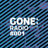 GONE: Radio #001 (05-03-2016) w/ Rafa Siles