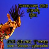 DJ Alex Tech - Deep-Soulful-AfroHOUSE-Dec. 2015 * 3 Hr Mix