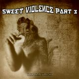 Sweet Violence Part 3// Hard & Drumcore // Mix by dj deadlylinx // 3Bones Recordz