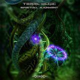 Terra Magic - Spiritual Alignment 16.09.2015