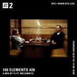 100 Elements w/ YL & MELISMATIC - 7th February 2019