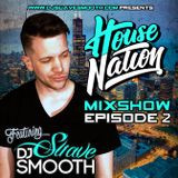 House Nation Mix Show Ep2