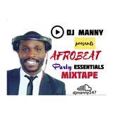 DJ MANNY presents Afrobeats Party Essentials mix