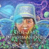 OUI - JAH _ Impermanence