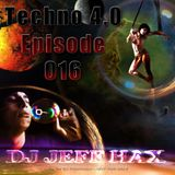 DJ Jeff Hax Presents Techno 4.0 - Episode 016