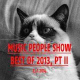 "Music People Show ""Best of 2013, Pt II"" @ Basso Radio 23.1.2014"