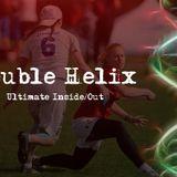 Women's Double Helix #2: AntiFreeze, SB Invite, Schermerhorn/Hammond