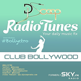 Bollyctro Ep.26 on Radio Tunes Club Bollywood-DJ Scoop 2015-08-01