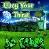 Obey Your Thirst  -  Breaks mix - (by Dj Pease)