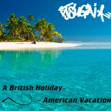 DJ Sugai - A British Holiday / American Vacation
