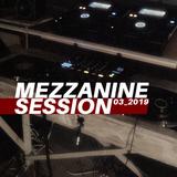 Mezzanine session 01 ( Agen 2019 )