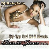 Boston Bad Boy DJ Babyface Hip Hop & RnB Old School Classic RnB Blends Mix 2019