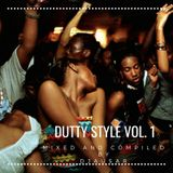 DUTTY STYLE VOL.1 MIXED & COMPILED BY DJ AUSAR
