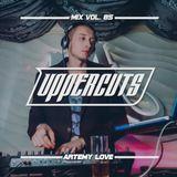 Artemy Love - Uppercuts Mix Vol. 85