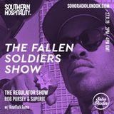 The Regulator Show - 'The Fallen Soldiers show ' - Rob Pursey & Superix + special guests