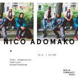 NICO ADOMAKO #3 FEAT. COMPLEXION, FWDSXLSH, DREWSTHATDUDE