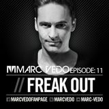 "Marc Vedo ""Freak Out"" Radio show 11"