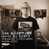 One More Tune #58 - Dj Kurtz Guest Mix - RINSE FR - (11.12.16)