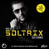 DJ Soltrix - Best of DJ Soltrix 2015 Bachata Yearmix