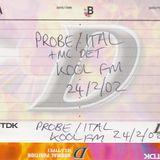 Probe with MCs IC3 & Det - Kool FM - 24.02.2002