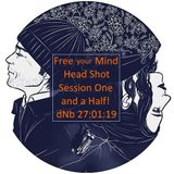 Free your Mind Head Shot •Session one and a half!! .•*¨*• dNb 27•01•19 •*¨*•.
