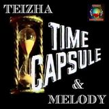 TIME CAPSULE & MELODY