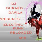 DJ DURAKO DAVILA-ELECTRIC FUNK MIX RELOADED