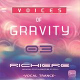 Richiere - Voices of Gravity 03 (Vocal Trance)