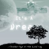 It's A Dream (feat. Kate Lesing)