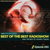 Prodeeboy - Best Of The Best Radioshow Episode 290 (Special Mix - Alexander Koning) [06.07.2019]