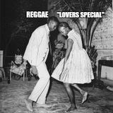 """Lovers Special""A Reggae selection"