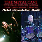 Metal Devastation Radio.com - The Metal Cave Radio Show - 04.11.14