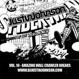 "Justin Johnson ""Vol. 10 - Amazing Wall Crawler Breaks"" - a Breakbeat mix"
