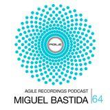 Agile Recordings Podcast 064 with Miguel Bastida