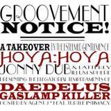 Groovement: Daedelus X Gaslamp Killer (Hoya Hoya takeover)