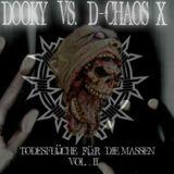 Dooky vs D-Chaos X - Todesflüche für die Massen Vol. II