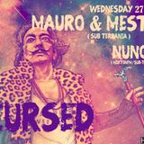 28/11/2013 Cursed with Nuno G and Guest Mauro Ferno