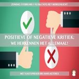 """""""Positieve of negatieve kritiek?"""" - Br. Hans Agteres 5-2-2017"""