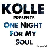 Kolle presents One night for my soul (January '18)
