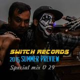 SWITCH RECORDS SUMMER 2015 SAMPLER - special mix vol 23