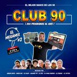 Club 90 El Megamix 2 - Various DJ's