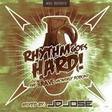 Rhythm Goes Hard! #03 (Save The Rave Podcast) Mixed By Jdjose