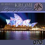 Roberto Krome - Odyssey Of Sound 070 (Second Hour)
