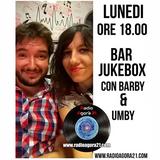 Radio Agorà 21 - Bar Jukebox - Puntata del 15.01.2018