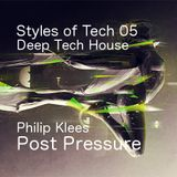 [SOT 05] Styles of Tech - Post Pressure (Philip Klees)