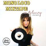 Mono Loco Mixtape ft. DJ Honey (27/07/2019)