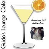 Guido's Lounge Cafe Broadcast 089 Mellow Jam (20131115)