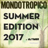 MondoTropico Summer Edition 2017