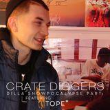 Crate Diggers - 4 - Tope: Dilla Snowpocalypse pt. 1